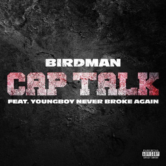 Cap Talk ft YoungBoy Never Broke Again