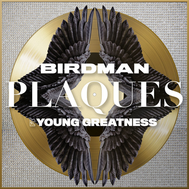 Plaques ft. Young Greatness