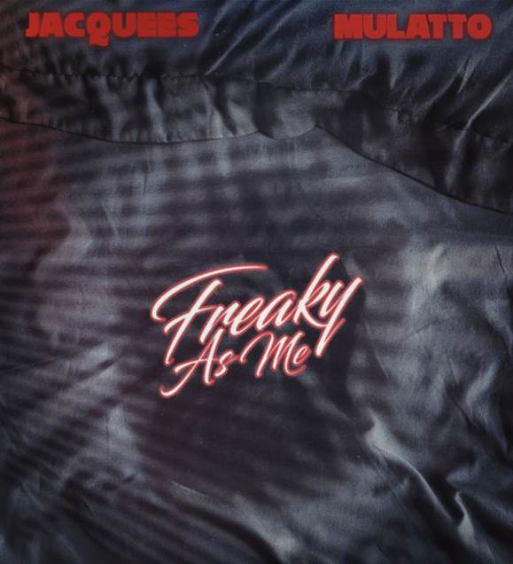 """JACQUEES UNVEILS NEW SINGLE """"FREAKY AS ME"""" FEATURING MULATTO!!"""